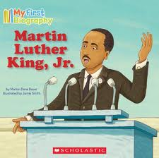 Martin Luther King, Jr. My First Biography