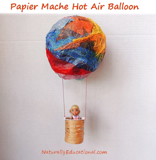 Papier Mache Hot Air Balloon from Naturally Educational